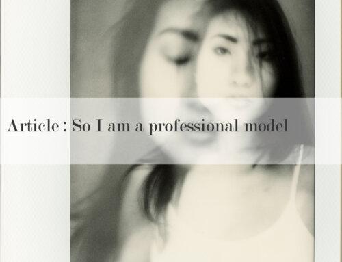 So, Iam aprofessional model